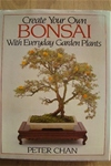 Create Your Own Bonsai - Hard back First Edition