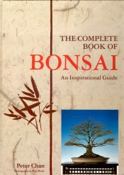 bonsai an inspirational guide by peter chan
